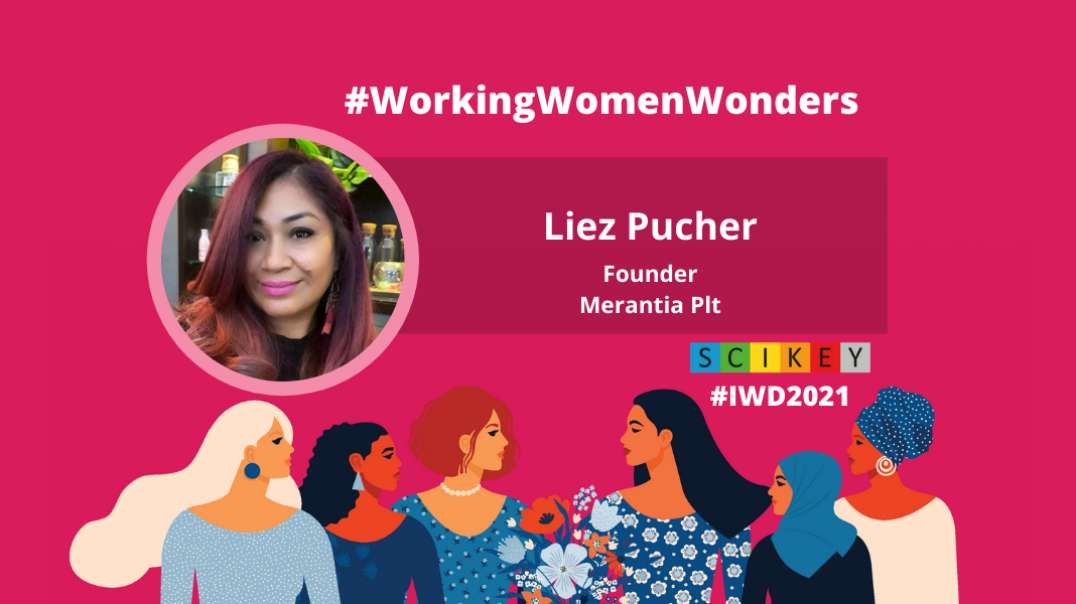 IWD 2021: SCIKEY in conversation with Liez Pucher, Founder Merantia Plt